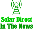 Solar Direct In The News