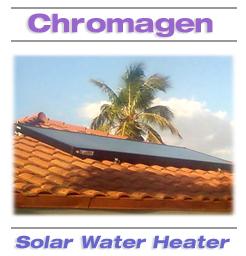 Chromagen Solar Water Heater