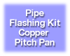 Pipe Flashing Kit - Copper Pitch Pan, for Solar Water Heater Systems, Model PFK-CPP-0.50