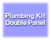 Panel Plumbing Kit Active - Double. Model PPKA-D